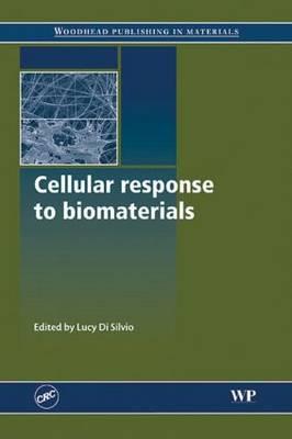 Cellular Response to Biomaterials (Hardback)