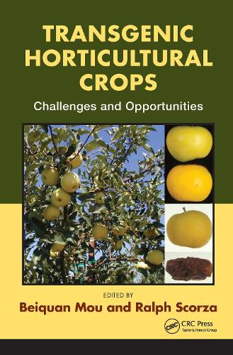 Transgenic Horticultural Crops: Challenges and Opportunities (Hardback)