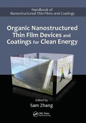 Organic Nanostructured Thin Film Devices and Coatings for Clean Energy (Hardback)