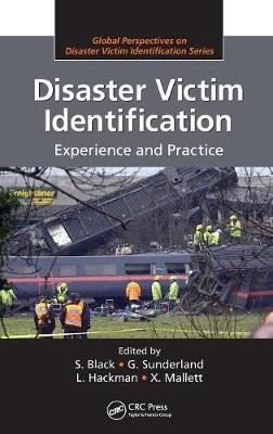 Disaster Victim Identification: Experience and Practice (Hardback)