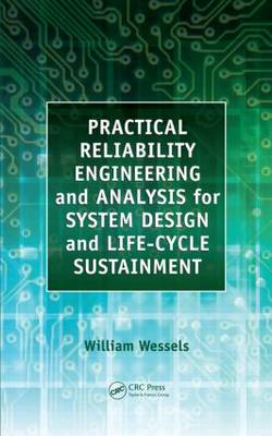 Practical Reliability Engineering and Analysis for System Design and Life-Cycle Sustainment (Hardback)