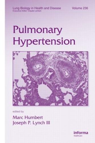 Pulmonary Hypertension - Lung Biology in Health and Disease (Hardback)