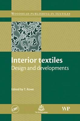 Interior Textiles: Design and Developments (Hardback)