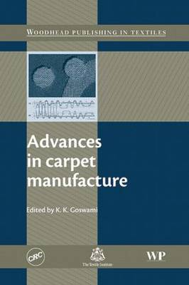 Advances in Carpet manufacture (Hardback)