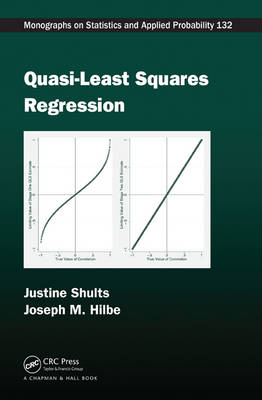 Quasi-Least Squares Regression - Chapman & Hall/CRC Monographs on Statistics & Applied Probability (Hardback)