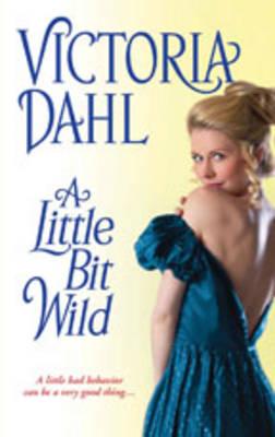 A Little Bit Wild, A (Paperback)