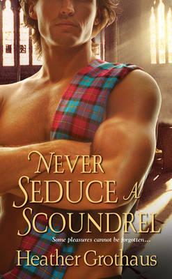 Never Seduce a Scoundrel (Paperback)