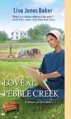 Love at Pebble Creek - Hope Chest Of Dreams (Paperback)