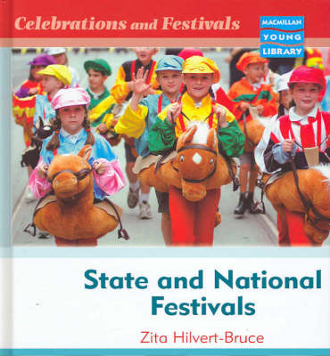 Celebrations and Festivals State and National Macmillan Library (Hardback)