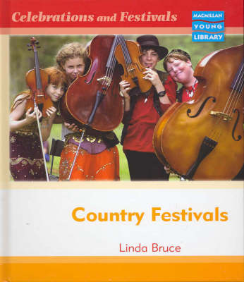 Celebrations and Festivals Country Festivals Macmillan Library (Hardback)