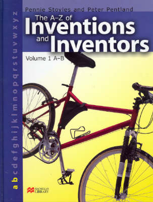 The A-Z Inventions and Inventors Book 1 A-B Macmillan Library (Hardback)