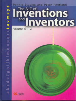 The A-Z Inventions and Inventors Book 6 T-Z Macmillan Library (Hardback)