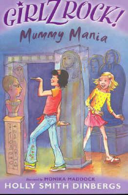 Girlz Rock 19: Mummy Mania (Paperback)