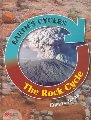 Earth's Cycles Rock Cycle Macmillan Library (Hardback)