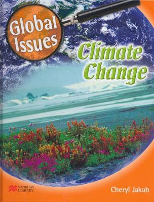 Global Issues Climate Change Macmillan Library (Hardback)