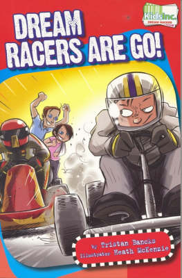 Dream Racers... are Go! - Kids & Co. (Paperback)