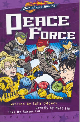 Peace Force - Out of This World (Paperback)