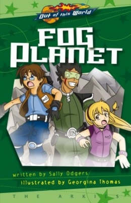 Fog Planet: The Arkies - Out of This World (Paperback)