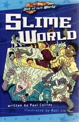 SLIME WORLD (GRAPHIC NOVEL) (Paperback)