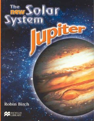 New Solar System Jupiter Macmillan Library (Paperback)