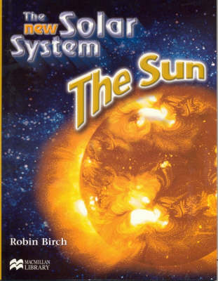 New Solar System the Sun Macmillan Library (Paperback)