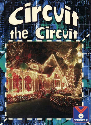 Circuit the Circuit: Physical Science, Electricity/magetism - Winners (Paperback)