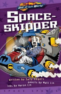 Space-Skipper (Illustrated Novel) - Out of This World (Paperback)