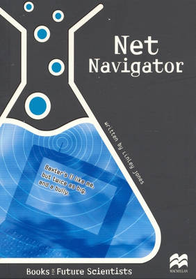 Net Navigator: Physical Science: Navigation - Future Scientists (Paperback)