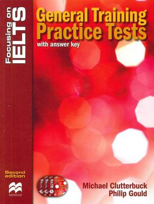 Focusing on IELTS - General Training Practice Tests with CDs - 2nd edition (Board book)