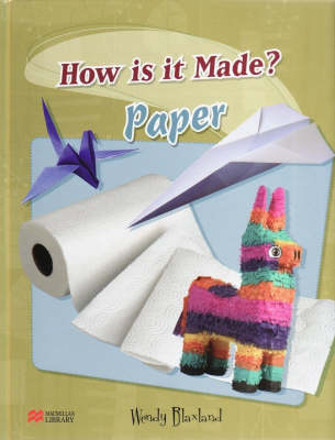 How are They Made? Paper Macmillan Library (Hardback)