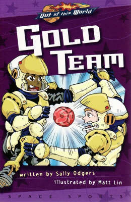 Gold Team (Prequel, Graphic Novel) - Out of This World (Paperback)