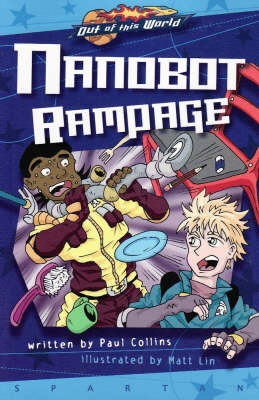 Nanobot Rampage (Prequel, Graphic Novel) - Out of This World (Paperback)