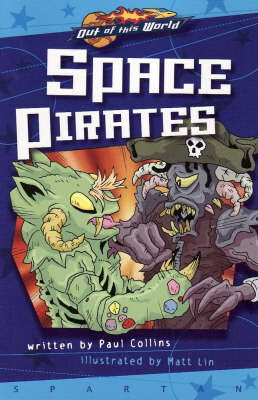 Space Pirates (Prequel, Graphic Novel) - Out of This World (Paperback)