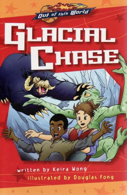 Glacial Chase (Prequel, Graphic Novel) - Out of This World Halycrus Series (Paperback)