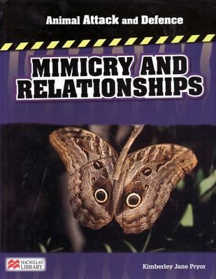 Animal Attack and Defence Mimicry & Relationships Macmillan Library (Hardback)