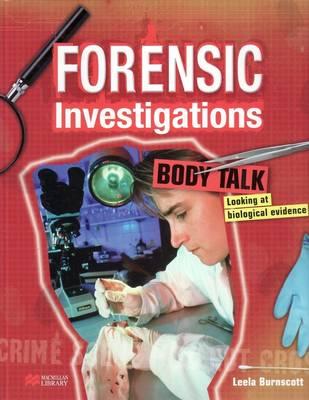 Forensic Investigations Body Talk Macmillan Library (Hardback)