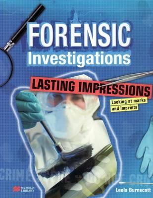 Forensic Investigations Lasting Impressions: Looking at Marks & Imprints (Hardback)