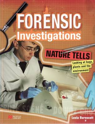 Forensic Investigations Nature Tells: Bugs, Plants & the Environment (Hardback)