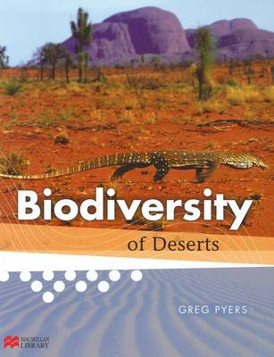 Biodiversity of Deserts - Biodiversity - Macmillan Library (Hardback)
