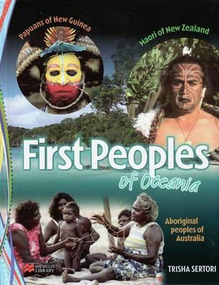 First Peoples of Oceania Macmillan Library (Hardback)