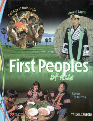 First Peoples of Asia Macmillan Library (Hardback)