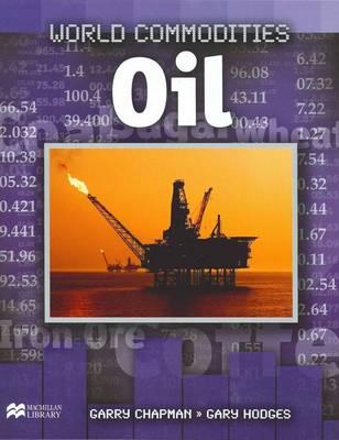 World Commodities Oil Macmillan Library (Hardback)