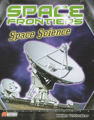 Space Science - Space Frontiers: Macmillan Library (Hardback)