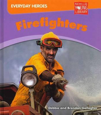 Everyday Heros Firefighters (Paperback)