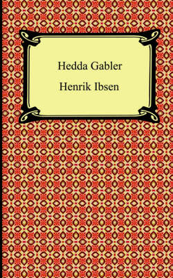a comparison of the characters of hedda from hedda gabler by henrik ibsen and edna from the awakenin
