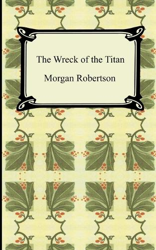 The Wreck of the Titan, or Futility (Paperback)
