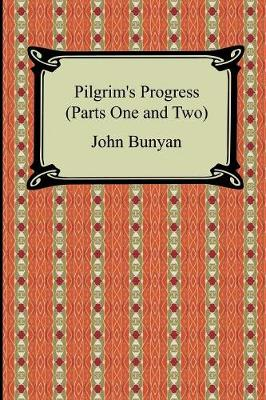 Pilgrim's Progress (Parts One and Two) (Paperback)