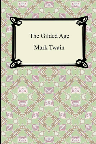 The Gilded Age (Paperback)
