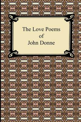 The Love Poems of John Donne (Paperback)