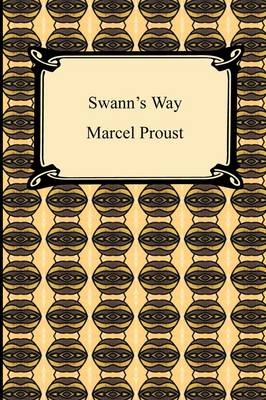 Swann's Way (Remembrance of Things Past, Volume One) (Paperback)